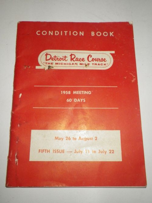 1958 Detroit Race Course Condition Book