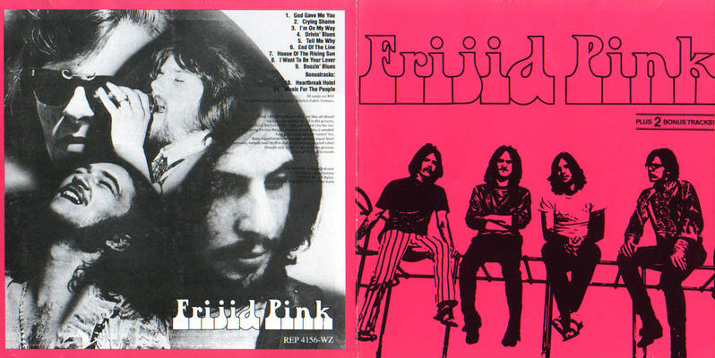Frijid Pink The House Of The Rising Sun Drivin Blues