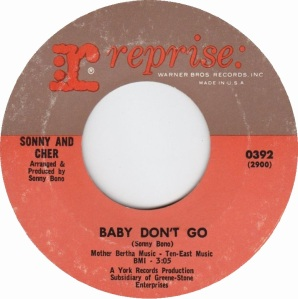 Sonny and Cher - Baby Don't Go