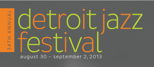 34TH Annual Detroit Jazz Festival