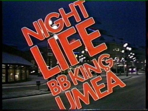 BB King _Night Life_Sweden 86'