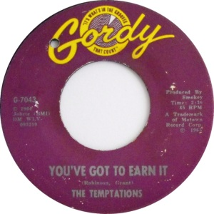 You've Got To Earn It _The Temptations