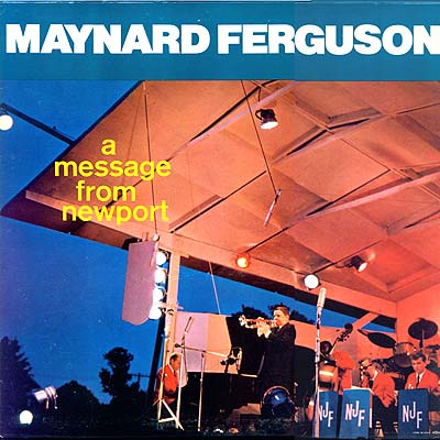 Maynard Ferguson _ A Message From Newport