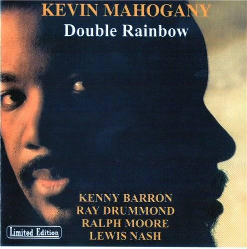 Kevin Mahogany _ Double Rainbow