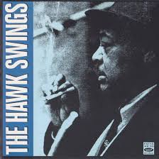 The Hawk Swings_Coleman Hawkins