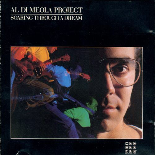 Al Di Meola Project_Soaring Through A Dream