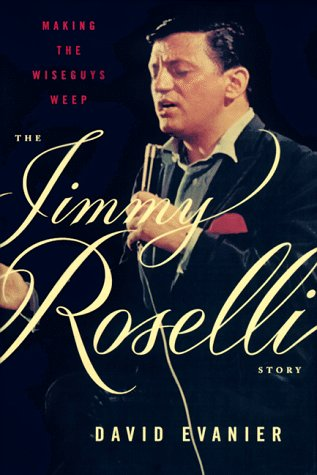 The Jimmy Roselli Story_Making The Wiseguys Weep