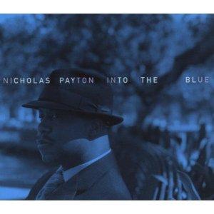 Nicholos Payton Into The Blue