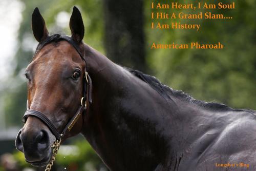American Pharoah _ I Am Heart_ I Am History